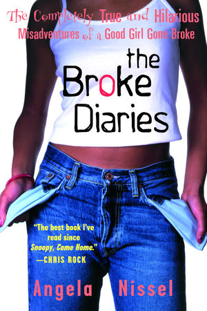 The Broke Diaries by Angela Nissel