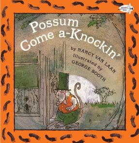 Possum Come A-Knockin'