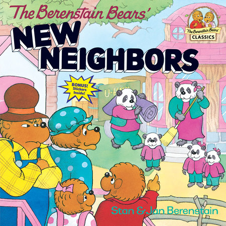 The Berenstain Bears' New Neighbors by Stan Berenstain and Jan Berenstain