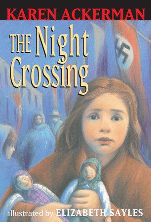 The Night Crossing by Karen Ackerman