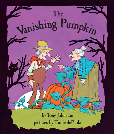 The Vanishing Pumpkin by Tony Johnston