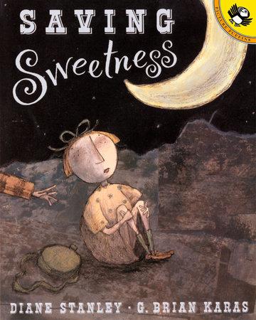 Saving Sweetness by Diane Stanley