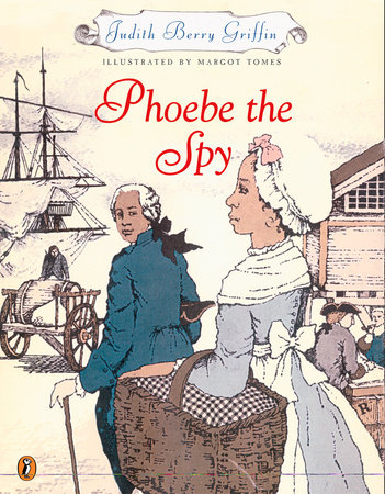 Phoebe the Spy by Judith Griffin