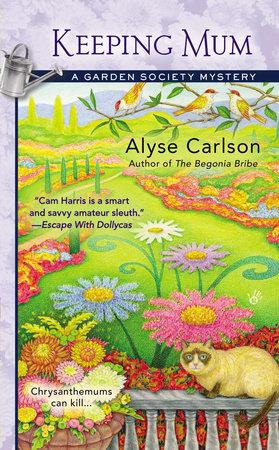 Keeping Mum by Alyse Carlson
