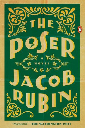The Poser by Jacob Rubin