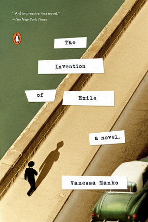 The Invention of Exile by Vanessa Manko