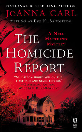 The Homicide Report by JoAnna Carl