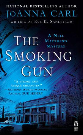 The Smoking Gun by JoAnna Carl