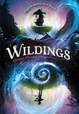 Wildings by Eleanor Glewwe
