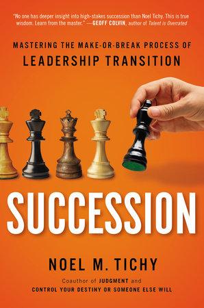 Succession by Noel M. Tichy
