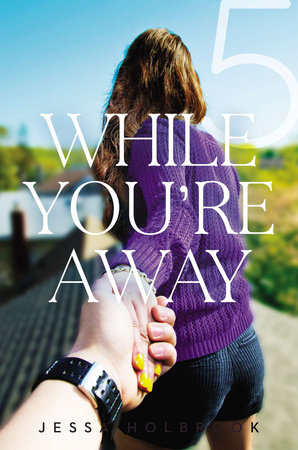 While You're Away Part V by Jessa Holbrook