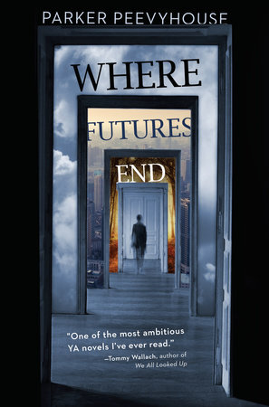 Where Futures End by Parker Peevyhouse