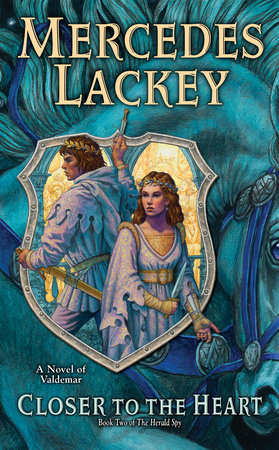 Closer to the Heart by Mercedes Lackey