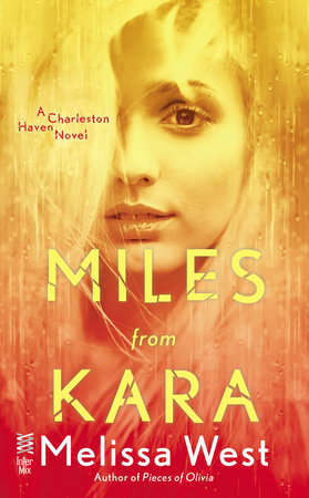 Miles From Kara by Melissa West