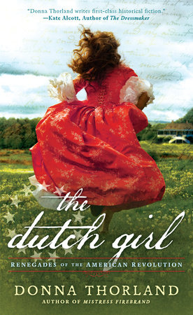 The Dutch Girl by Donna Thorland