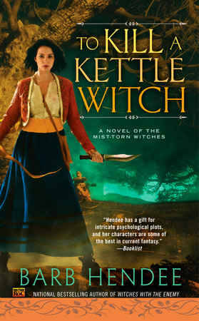To Kill a Kettle Witch by Barb Hendee