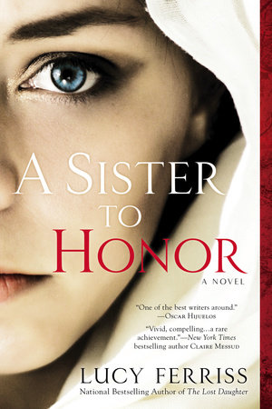 A Sister to Honor by Lucy Ferriss