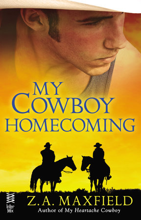My Cowboy Homecoming by Z.A. Maxfield