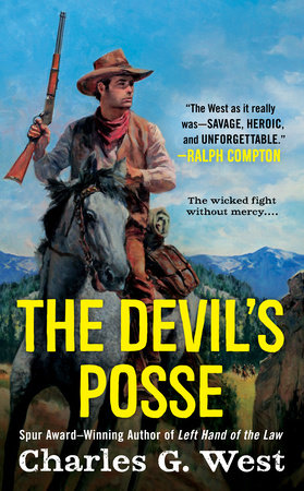 The Devil's Posse by Charles G. West