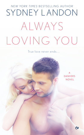 Always Loving You by Sydney Landon