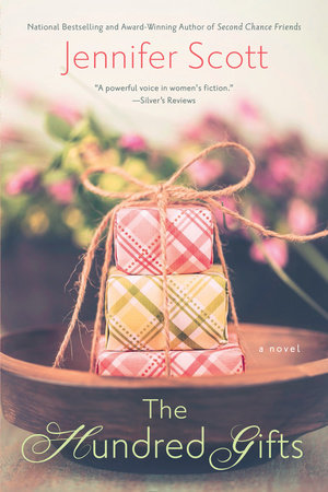 The Hundred Gifts by Jennifer Scott
