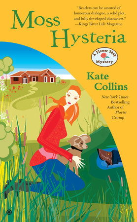Moss Hysteria by Kate Collins