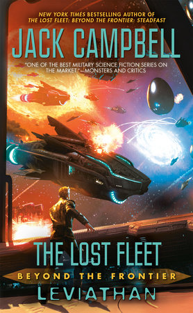 The Lost Fleet: Beyond the Frontier: Leviathan by Jack Campbell