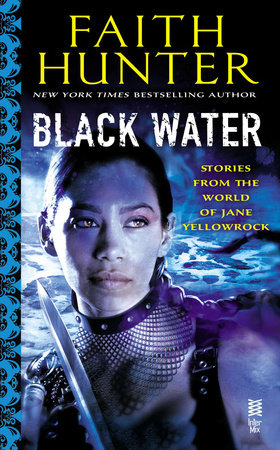 Black Water by Faith Hunter