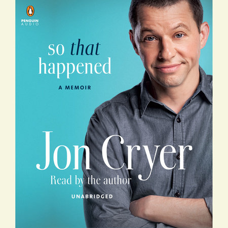 So That Happened by Jon Cryer