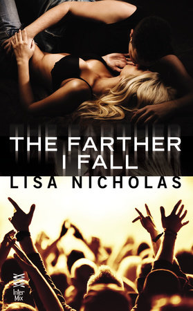 The Farther I Fall by Lisa Nicholas