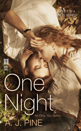 One Night by A. J. Pine