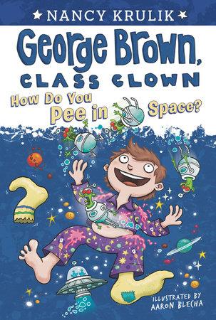 How Do You Pee in Space? #13 by Nancy Krulik