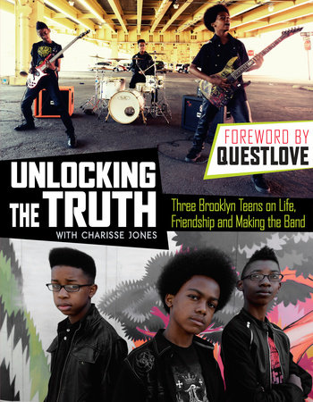 Unlocking the Truth by Unlocking the Truth and Charisse Jones