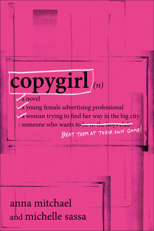 Copygirl by Anna Mitchael and Michelle Sassa