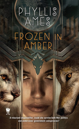 Frozen in Amber by Phyllis Ames