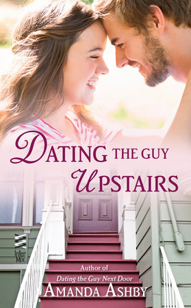 Dating the Guy Upstairs by Amanda Ashby