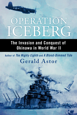 Operation Iceberg by Gerald Astor