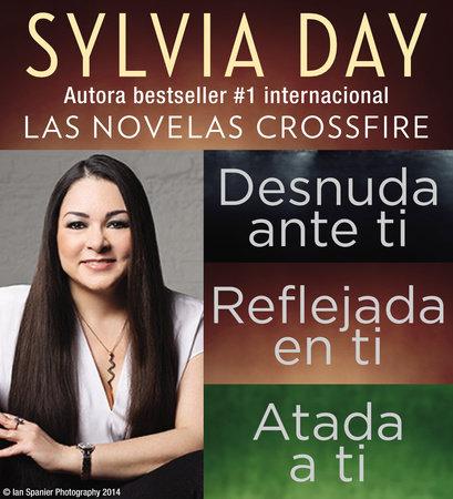 Sylvia Day Serie Crossfire Libros I, 2 y 3 by Sylvia Day