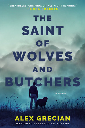 The Saint of Wolves and Butchers by Alex Grecian