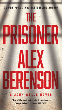 The Prisoner By Alex Berenson 9781101982778 Penguinrandomhouse Com Books