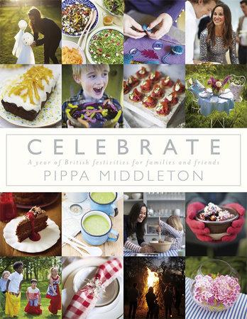 Celebrate by Pippa Middleton