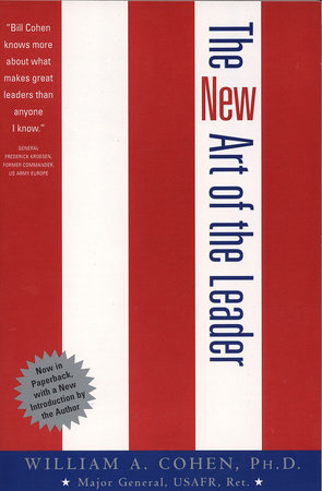 The New Art of the Leader by William Cohen