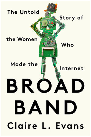Broad Band by Claire L. Evans