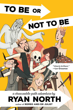 To Be or Not To Be by Ryan North