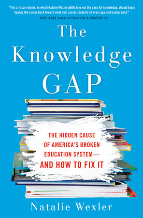 The Knowledge Gap by Natalie Wexler