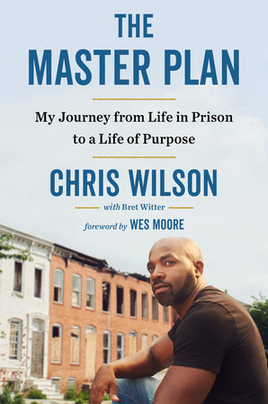 The Master Plan by Chris Wilson and Bret Witter