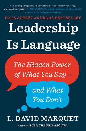 Leadership Is Language by L. David Marquet