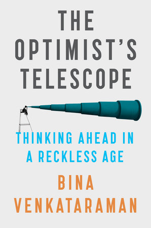 The Optimist's Telescope by Bina Venkataraman