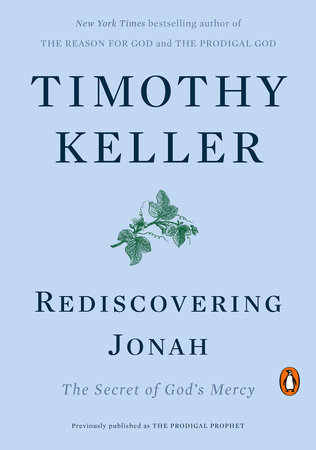 Rediscovering Jonah by Timothy Keller