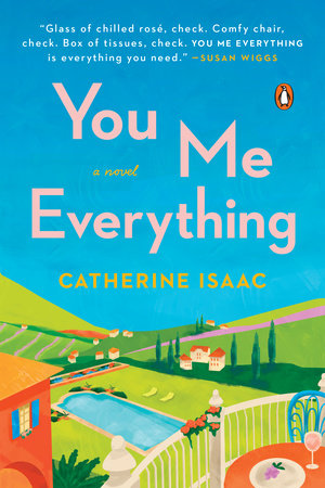 Amazing You Me Everything By Catherine Isaac Penguinrandomhouse Home Interior And Landscaping Ologienasavecom
